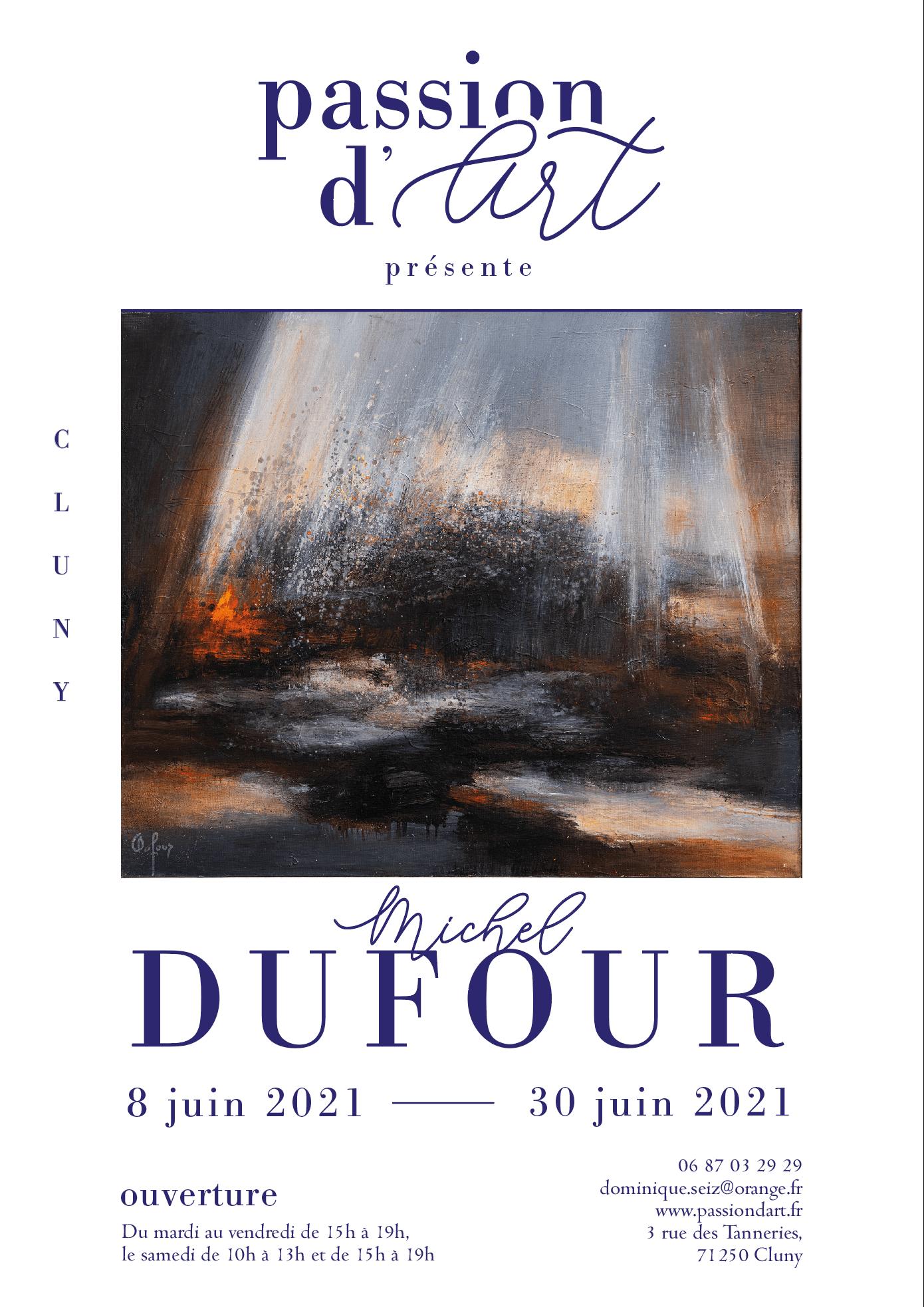 EXPOSITION MiCHEL DUFOUR - JUIN 2021
